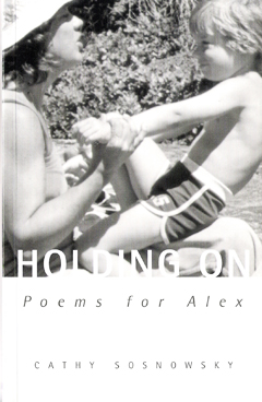 Holding On: Poems for Alex